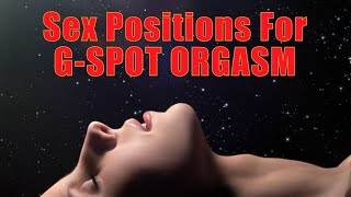 Repeat youtube video Sex positions for G spot orgasm - how to find and stimulate female G spot