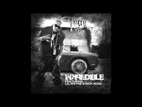 Trae - Inkredible Instrumental Ft Lil Wayne & Rick Ross W/LINK