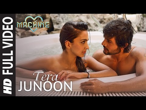 Thumbnail: Tera Junoon Full Video Song | Machine | Jubin Nautiyal | Mustafa Kiara Advani Eshan Shanker|T-Series