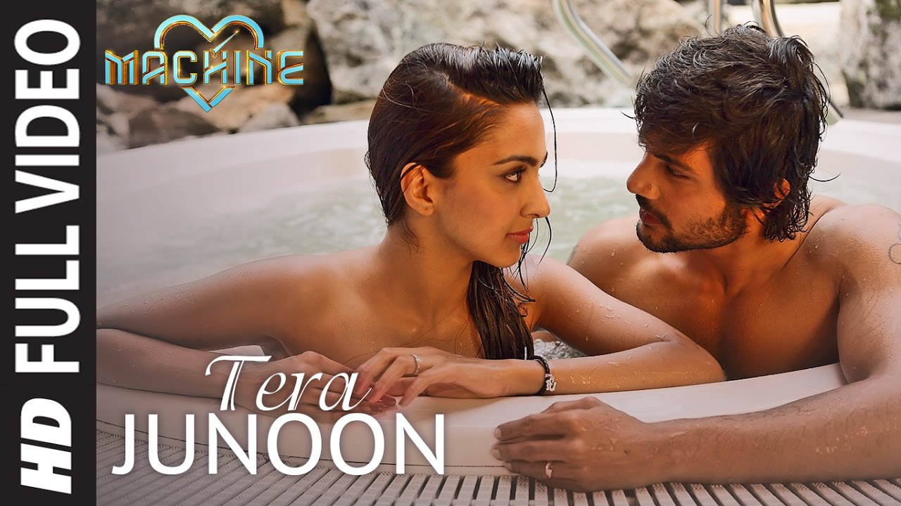 Tera Junoon Full Video Song | Machine | Jubin Nautiyal | Mustafa Kiara Advani Eshan Shanker|T-Series