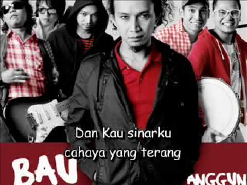 Bau - Anggun (ost merah puteh) with lyrics