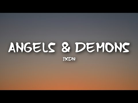 jxdn – Angels & Demons (Clean Lyrics)