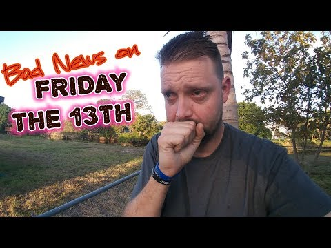 (I GOT BAD NEWS TO TELL YOU) FRIDAY THE 13TH
