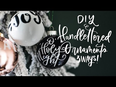 How To DIY Hand Lettered Ornaments | Faux Caligraphy Christmas Ornaments