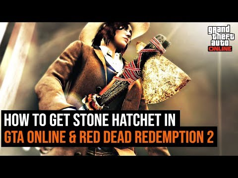 How To Get Stone Hatchet In GTA Online & Red Dead Redemption 2
