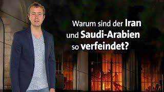 #kurzerklärt: Warum sind der Iran und Saudi-Arabien verfeindet?