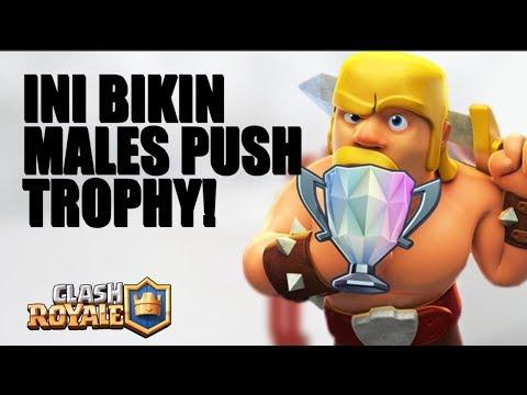 HAL YANG BIKIN MALES PUSH TROPHY • Clash Royale Indonesia - 동영상
