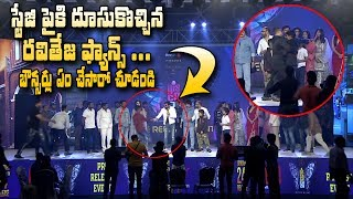 Ravi Teja's Fans Jump Onto The Stage