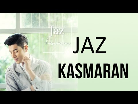 Jaz - Kasmaran (Video Lyric) | Lagu Indonesia Terbaru 2017