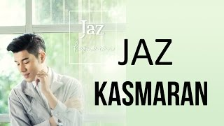 Video Jaz - Kasmaran (Video Lyric) | Lagu Indonesia Terbaru 2017 download MP3, 3GP, MP4, WEBM, AVI, FLV Desember 2017