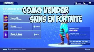 HOW TO SELL SKINS IN FORTNITE !!