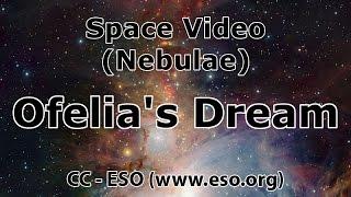 Space Video (Nebulae): Ofelia