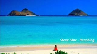 Steve Mac - Reaching (Original Mix)