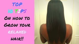 💁‍♀️Top 10 Tips to Grow your relaxed hair