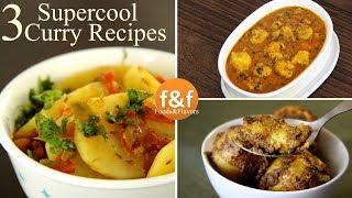 3 Indian Sabzi Recipe   3 बिलकुल नयी तरीके से बनायें सब्ज़ी   Make Veg Sabji in new way   Veg Curry