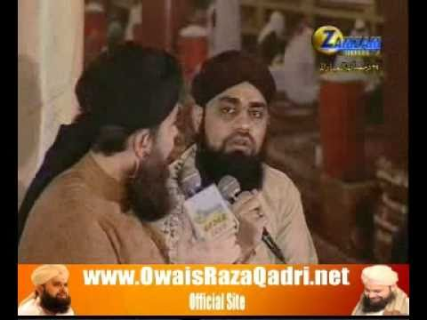Kis K Jalwe Ki Jhalak Exclusive - Owais Raza Qadri - Mehfil E Shabe Qadar 27 Ramadan 2010 ZamZam TV