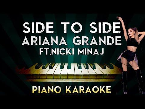 ariana-grande---side-to-side-ft.-nicki-minaj- -piano-karaoke-instrumental-lyrics-cover-sing-along