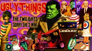 The Twilights - Sorry She