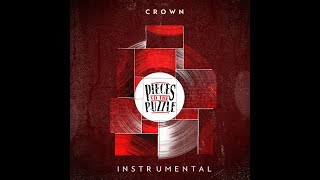 [INSTRUMENTAL] CROWN - PIECES TO THE PUZZLE (cuts : Chinch 33) (2014)