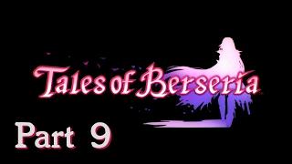 Video Tales of Berseria - Story Walkthrough Part 9 [Bug Hunting] download MP3, 3GP, MP4, WEBM, AVI, FLV Juli 2018