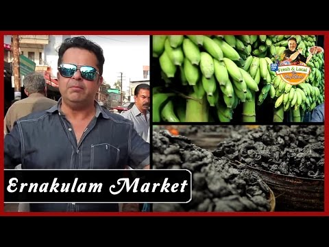 Ernakulam Market, Kerala   Famous Market In Kerala   Fresh & Local By Vicky Ratnani