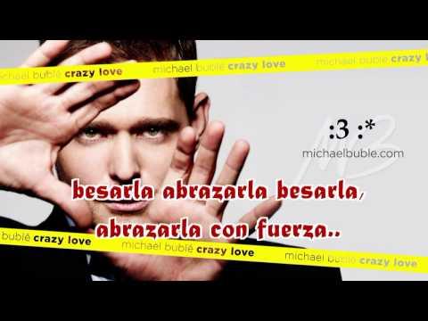 Michael Bublé - Crazy Love SUBTITULADA ESPAÑOL