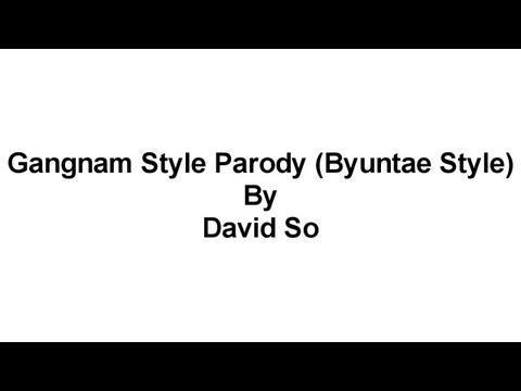 PSY - GANGNAM STYLE (강남스타일) M/V BYUNTAE STYLE! (PARODY) LYRICS