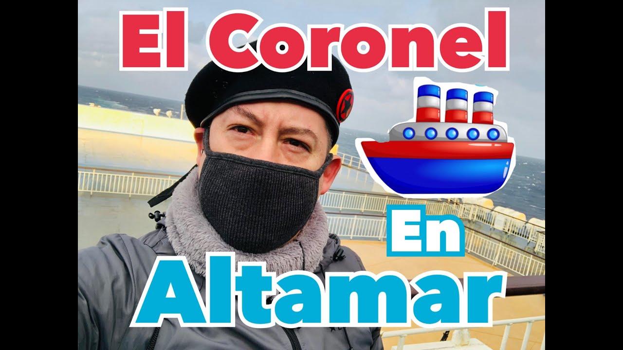 El Coronel en Altamar