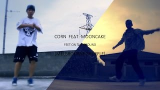 Corn feat. Mooncake - Feet On The Ground [Melbourne Shuffle]