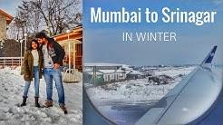 Kashmir in Winter | Mumbai to Srinagar Flight | Srinagar in Winter