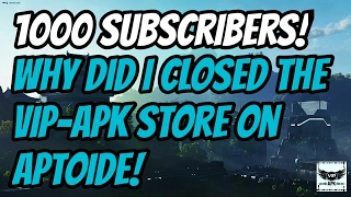 1K Subscribers/The Truth - Why Did I Closed Vip-apk Store Ll VipapkStudiosOfficial // [VSO Release]