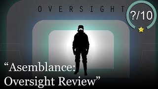 Asemblance: Oversight Review