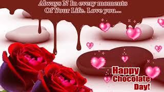 Happy Chocolate day 2018| Whatsapp Status Video |  Romantic Status Video | Wishes Status | Greetings