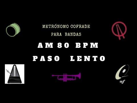 AM 80BPM PASO LENTO METRÓNOMO COFRADE