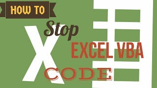 Excel VBA Tips & Tricks | How to Stop VBA Code Entirely