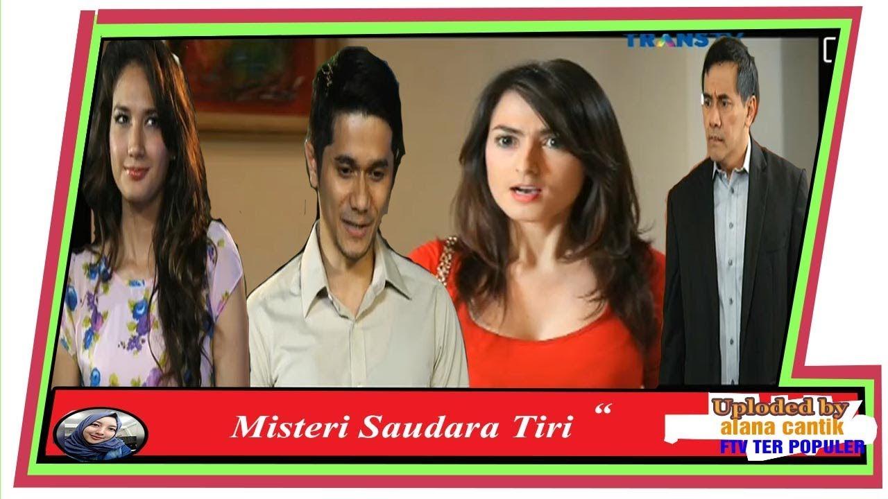 Download FTV     Terbaru Misteri Saudara Tiri Marissa Christina, Fendy Pradana,Sinema Bioskp Indonesia 2018
