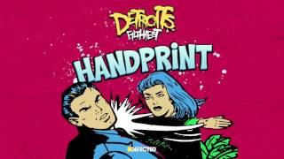 Detroit's Filthiest featuring Amina Ya Heard 'Handprint'