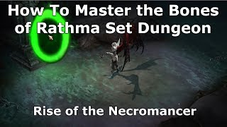 [Diablo 3] How To Master The Bones of Rathma Set Dungeon | Rise of the Necromancer