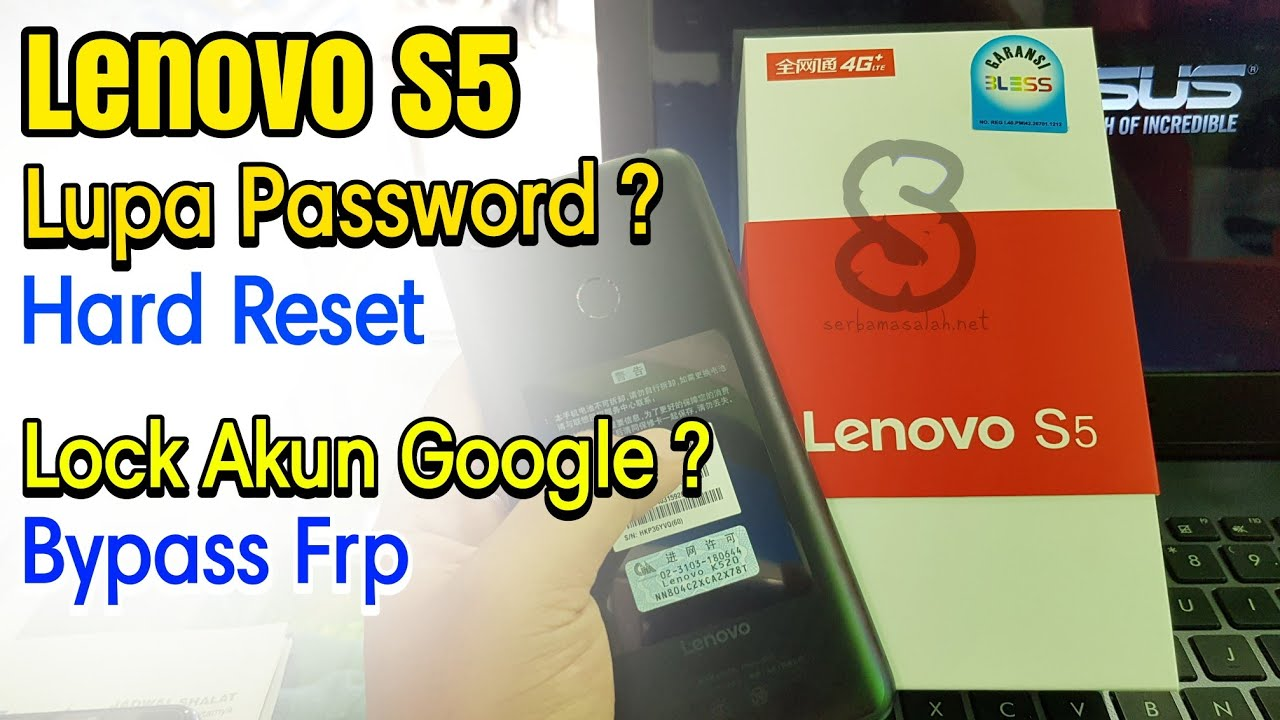 Lenovo S5 K520 Hard Reset Lupa Pola/Password + Bypass Frp Lock