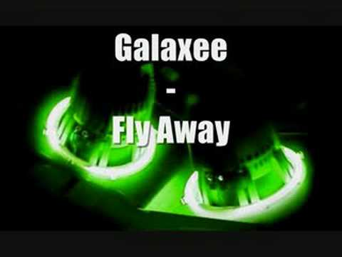 Galaxee - Fly Away - YouTube