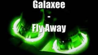 Galaxee - Fly Away