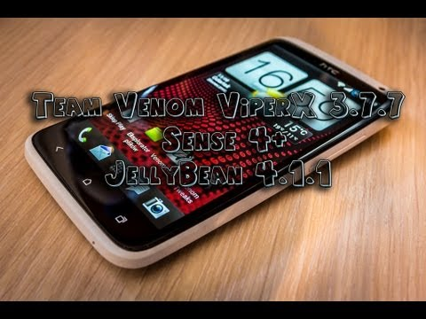 Team Venom ViperX 3.7.7 | Sense 4+ | JellyBean 4.1.1 | HTC ONE X