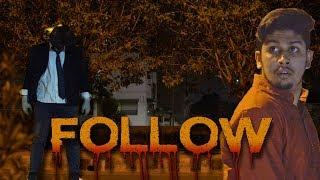 FOLLOW | Horror Short Film | MY Production