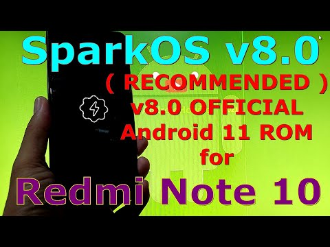 SparkOS v8.0 OFFICIAL for Redmi Note 10 Android 11 - Recommended!