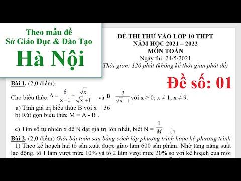 ĐỀ THI thử môn TOÁN vào 10 Hà Nội năm học 2021-2022 ĐS01