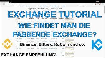 WELCHE EXCHANGES SIND GUT? EXCHANGE TUTORIAL!  Für jeden Coin die richtige Exchange finden