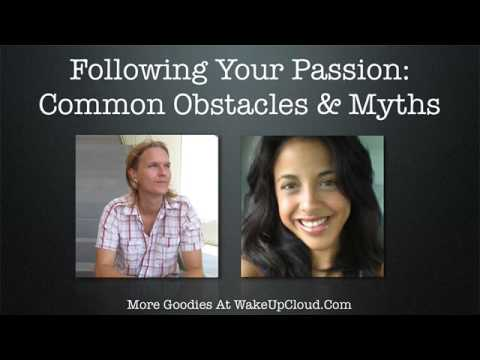 Following Your Passion: Common Obstacles & Myths (Episode #12)