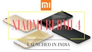 xiomi redmi 4 launched in india 2017   price specifications sale date
