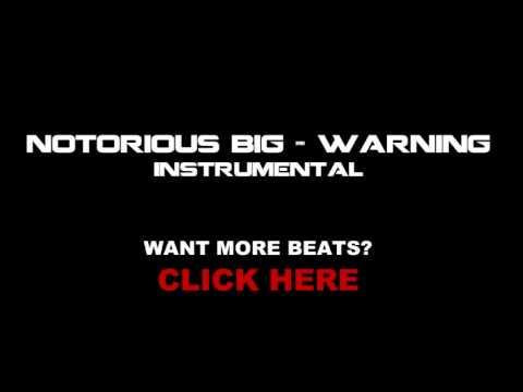 Notorious BIG Instrumental - Warning
