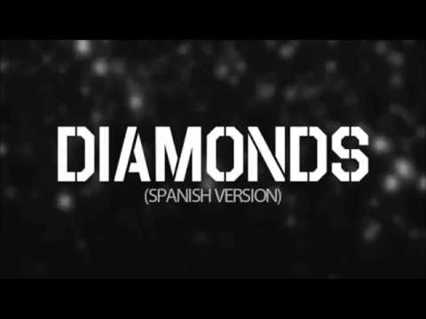 Diamonds - Rihanna  (Spanish Version) - Kevin & Karla